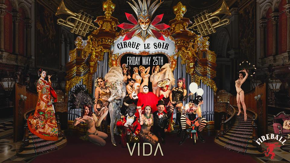 Cirque le Soir - World Tour  at VIDA in Stockholm 25 May 2018
