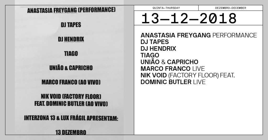 Interzona 13 Lux Takeover  at Lux Fragil in Lisbon 13 Dec 2018