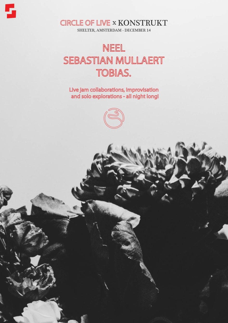 Shelter x Konstrukt x Circle Of Live with Sebastian Mullaert, Neel, Tobias  at Shelter in Amsterdam 14 Dec 2018