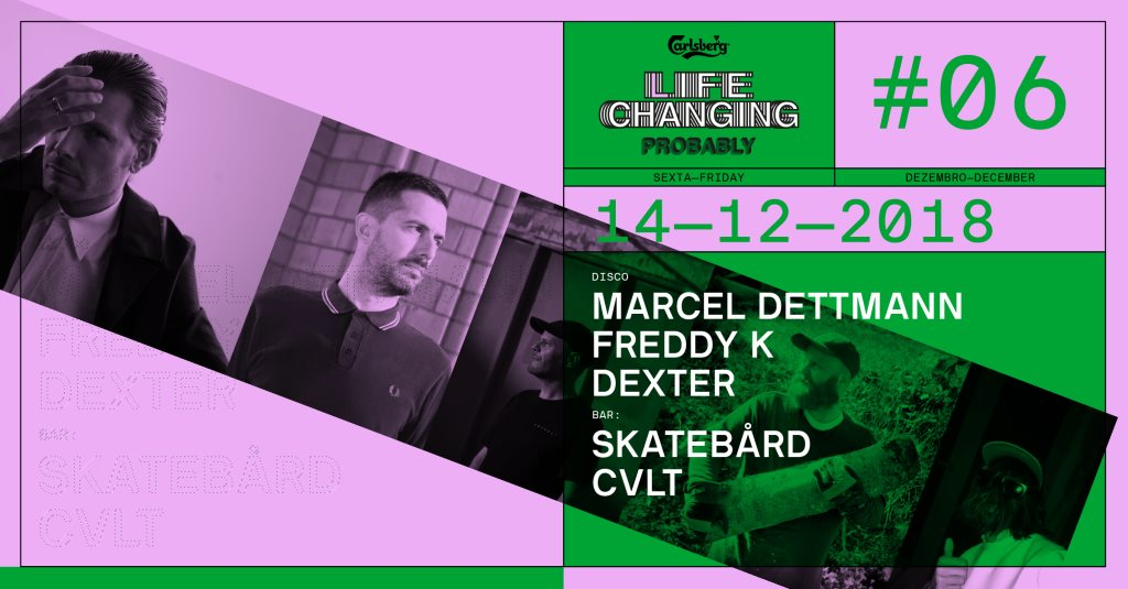 Life Changing, Probably 6: Marcel Dettmann x Freddy K x Skateb�rd  at Lux Fragil in Lisbon 14 Dec 2018