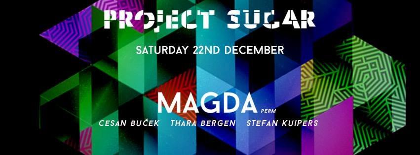 Project Sugar with Magda (US)  at Sugar Factory in Amsterdam 22 Dec 2018