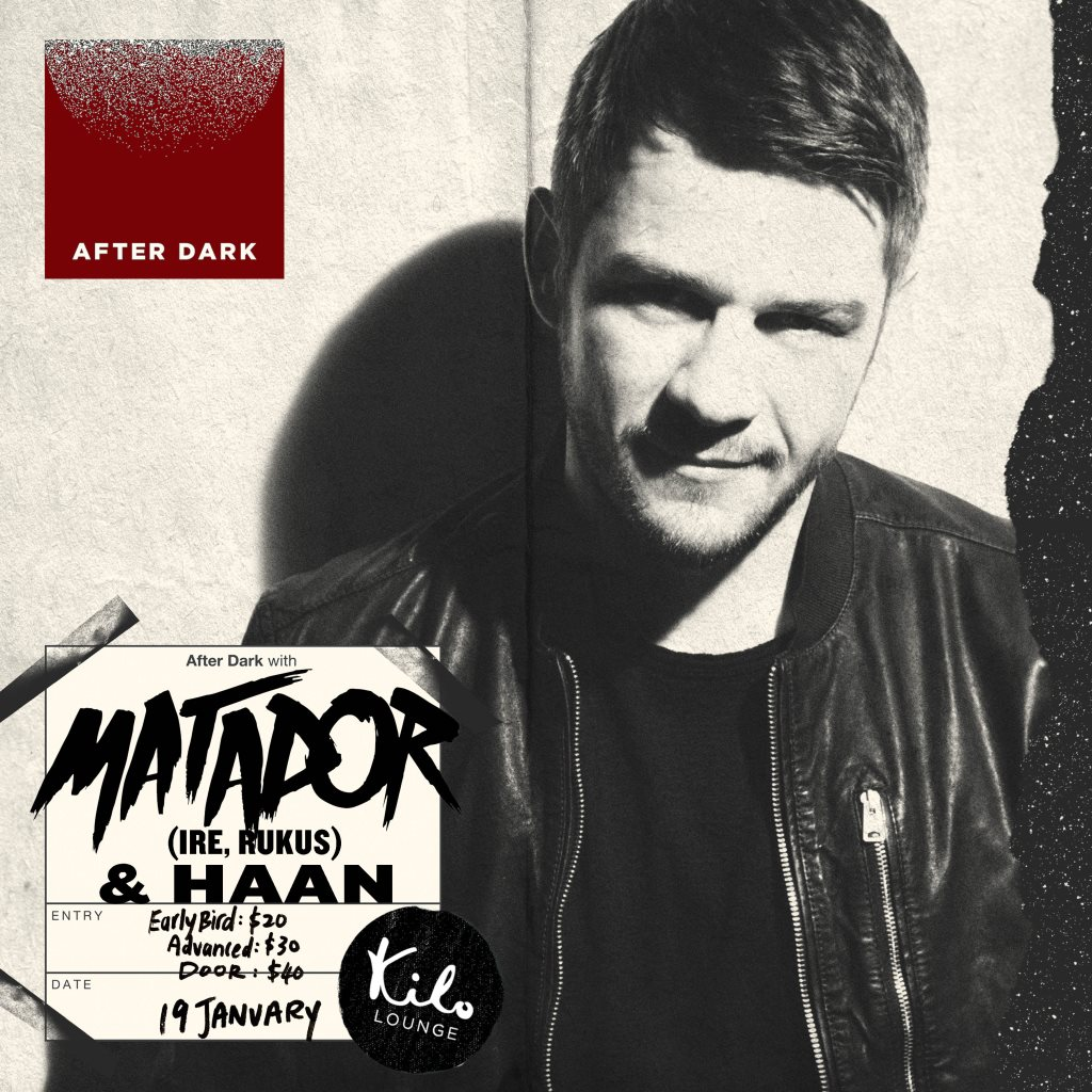 After Dark with Matador (IRE) & Haan  at Kilo Lounge in Singapore 19 Jan 2019