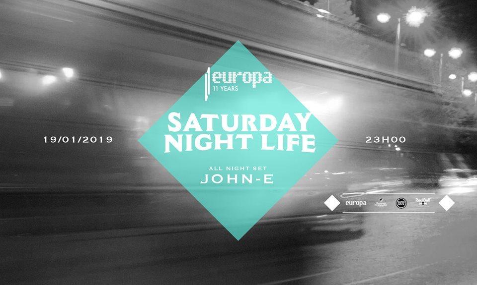 John-E - All Night Set // Saturday Night Life  at Europa in Lisbon 19 Jan 2019