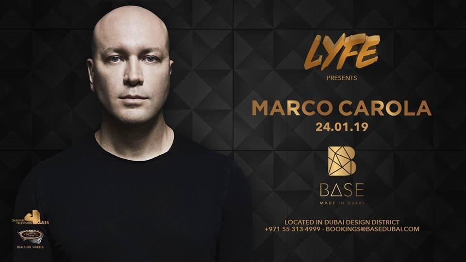 Marco Carola dubai - Lyfe Thursday  at Base Club in Dubai 24 Jan 2019