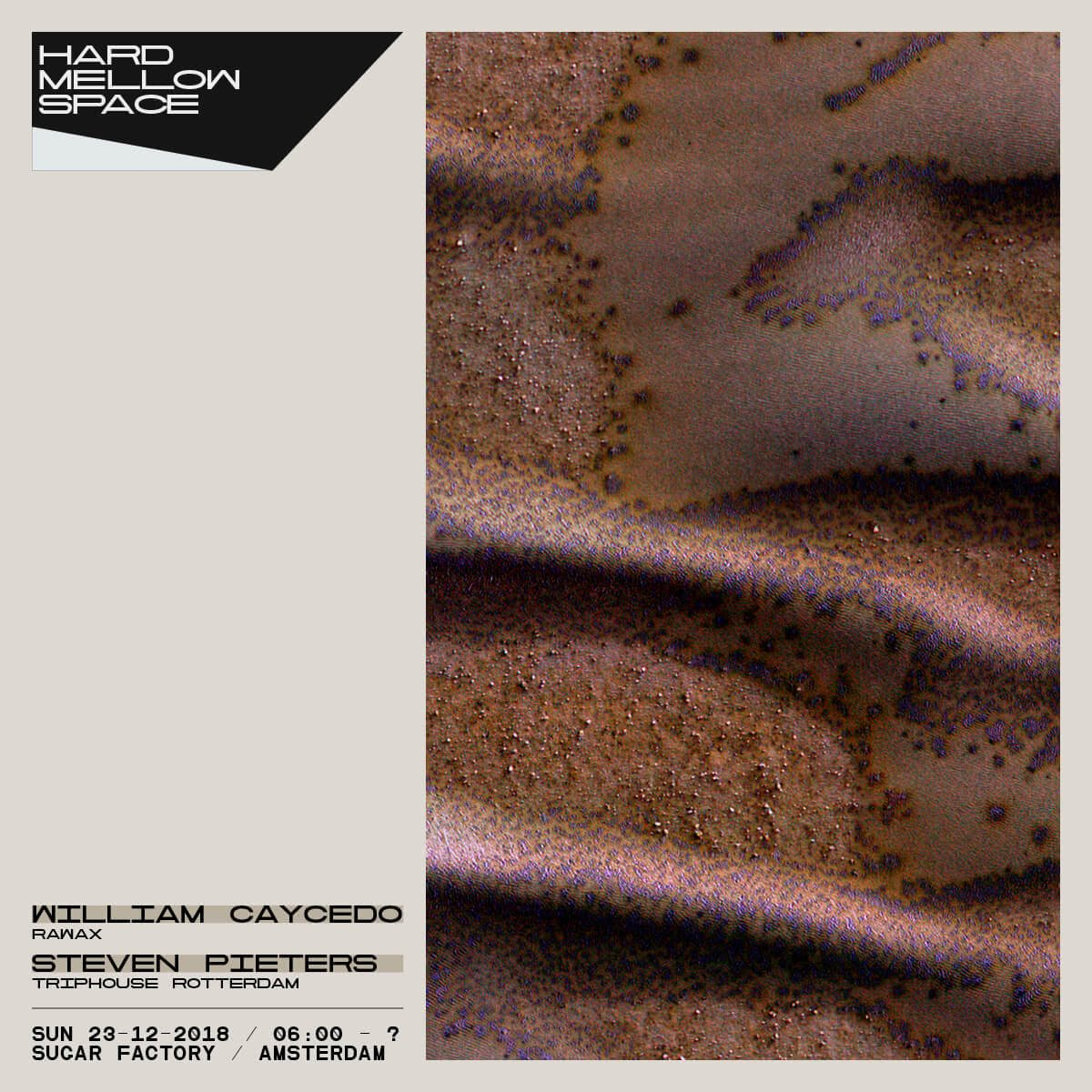 Hard Mellow Space (Afterhours)  at Sugar Factory in Amsterdam 23 Dec 2018